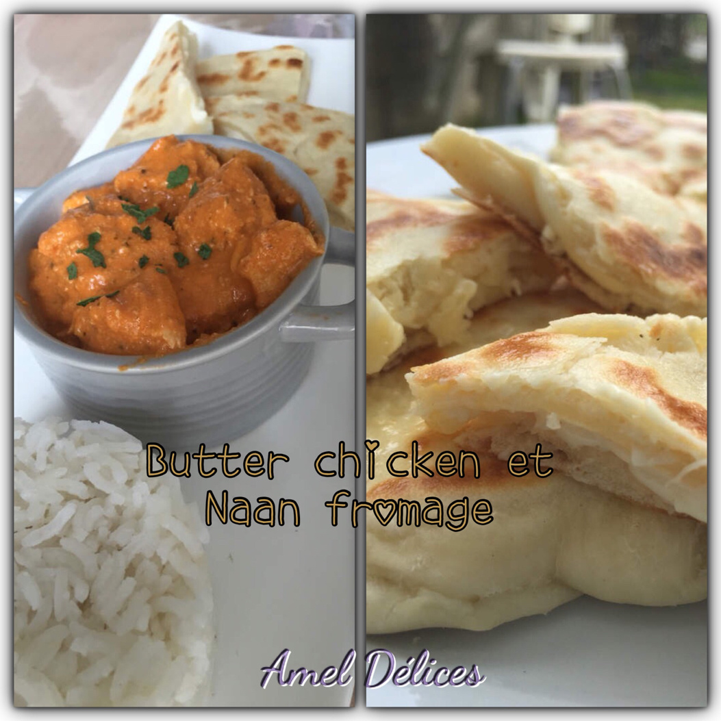 Butter chicken et Naan fromage